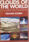 Clouds of the World A Complete Color Encyclopedia