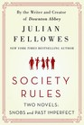 Society Rules Two Novels Snobs and Past Imperfect