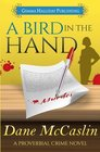 A Bird in the Hand (Proverbial Crime, Bk 1)