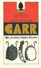 The Arabian Nights Murder (Gideon Fell)