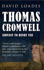 Thomas Cromwell Servant to Henry VIII