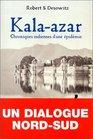 Kala-Azar chroniques indiennes d'une pidmie