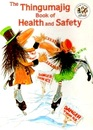 Thingumajig Book of Health and Safety