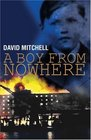 A Boy From Nowhere - Volume 1