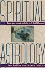 Spiritual Astrology  Your Personal Path to Self-Fulfillment