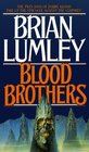 Blood Brothers (Necroscope: Vampire World Trilogy)
