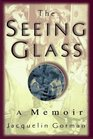 The Seeing Glass