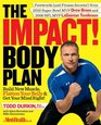 The IMPACT Body Plan Build New Muscle Flatten Your Belly  Get Your Mind Right
