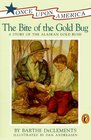 The Bite of the Gold Bug A Story of the Alaskan Gold Rush