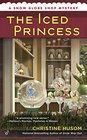 The Iced Princess (Snow Globe Shop, Bk 2)