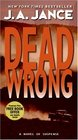 Dead Wrong (Joanna Brady, No 12)