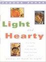 Light and Hearty From Pad Thai to Cassoulet Healthy HomeStyle Recipes from Around the World