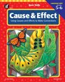Cause and Effect Grades 5 to 6 Using Causes and Effects to Make Connections