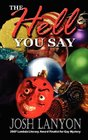 The Hell You Say (Adrien English, Bk 3)