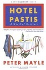 Hotel Pastis : A Novel of Provence
