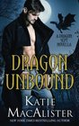 Dragon Unbound A Dragon Septs Novella