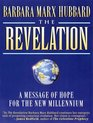 The Revelation A Message of Hope for the New Millennium