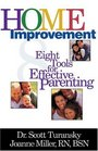 Home Improvement 8 Tools For Effective Parenting