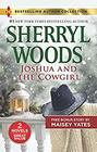 Joshua and the Cowgirl Joshua and the Cowgirl / Seduce Me Cowboy