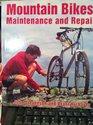 Mountain Bikes Maintenance and Repair