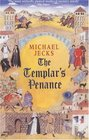 The Templar's Penance (The Medieval West Country, Bk 15)