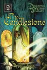 The Candlestone (Dragons in Our Midst Chronicles, Vol.2)