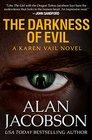 The Darkness of Evil (The Karen Vail Novels)
