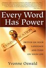 Every Word Has Power Switch on Your Language and Turn on Your Life