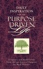 Daily Inspiration for the Purpose-Driven Life Scriptures and Reflections From the 40 Days of Purpose