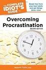 The Complete Idiot's Guide to Overcoming Procrastination 2E