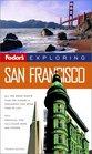 Fodor's Exploring San Francisco 4th Edition