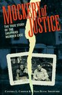 Mockery of Justice The True Story of the Sheppard Murder Case