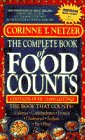 The Complete Book of Food Counts: With the Snacker's Calorie Counter