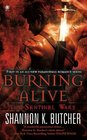 Burning Alive (Sentinel Wars, Bk 1)