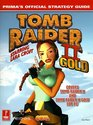 Tomb Raider II Gold Prima's Official Strategy Guide