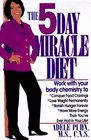 The 5-Day Miracle Diet
