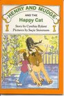 Henry and Mudge and the Happy Cat (Henry and Mudge, Bk 8)