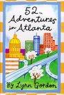 52 Adventures in Atlanta