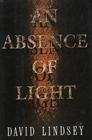 ABSENCE OF LIGHT AN