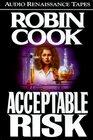 Acceptable Risk (Audio Cassette) (Abridged)
