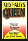 Alex Haley's Queen The Story of an American Family