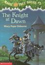 The Knight at Dawn (Magic Tree House, No 2)