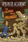 The Colossal Fossil Freakout 3