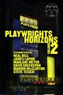 Plays From Playwrights Horizons Volume 2