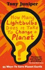 How Many Lightbulbs Does It Take to Change a Planet