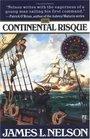 The Continental Risque (Revolution at Sea Saga/James L. Nelson, Bk 3)