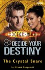 The Crystal Snare (Doctor Who: Decide Your Destiny, No 5)