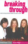 Breaking Through : How the Polgar Sisters Changed the Game of Chess