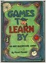 Games to Learn By 101 Best Educational Games