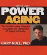 Bottom Line's Power Aging